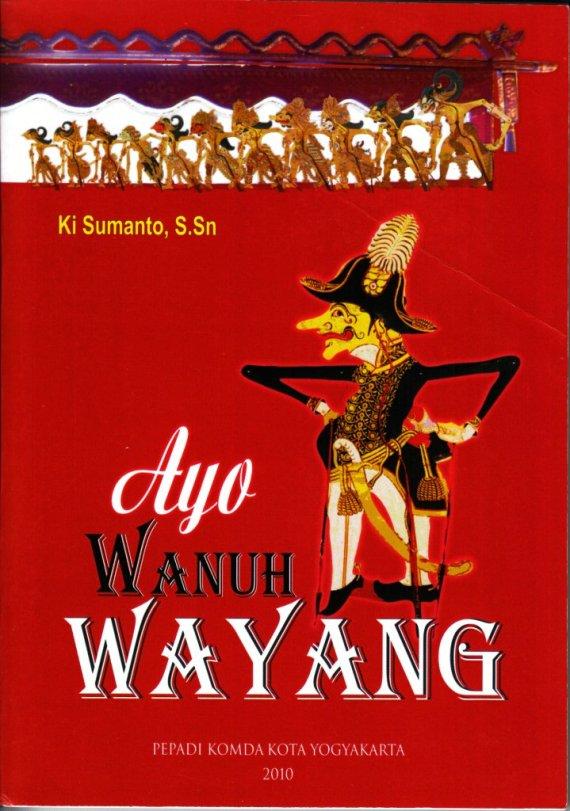 Buku AYO WANUH WAYANG - Ki Sumanto