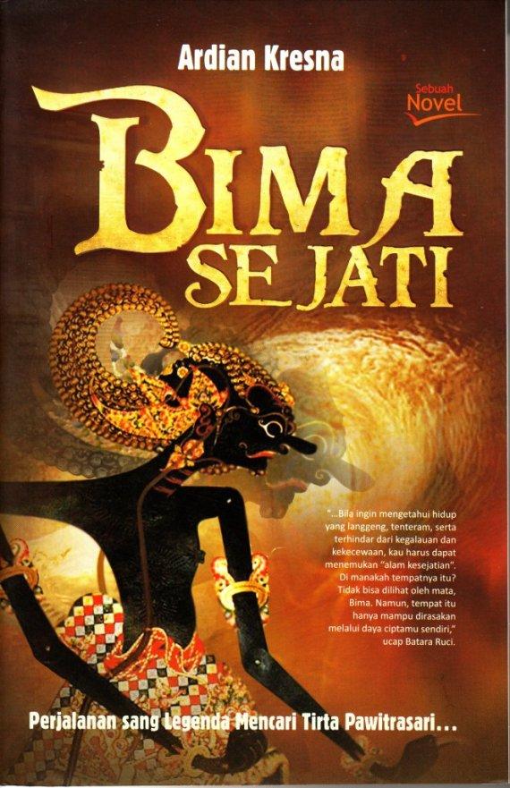 Buku BIMA SEJATI - Ardian Kresna