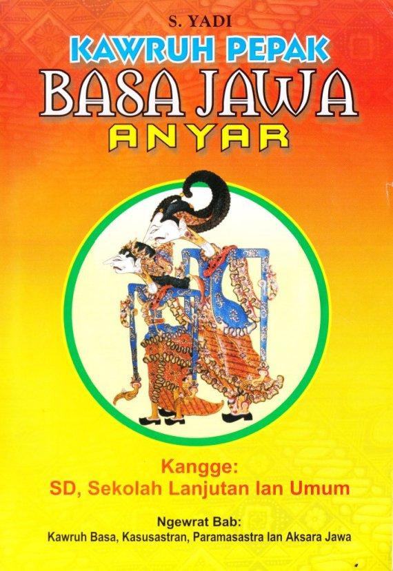 Buku KAWRUH PEPAK BASA JAWA - S. Yadi