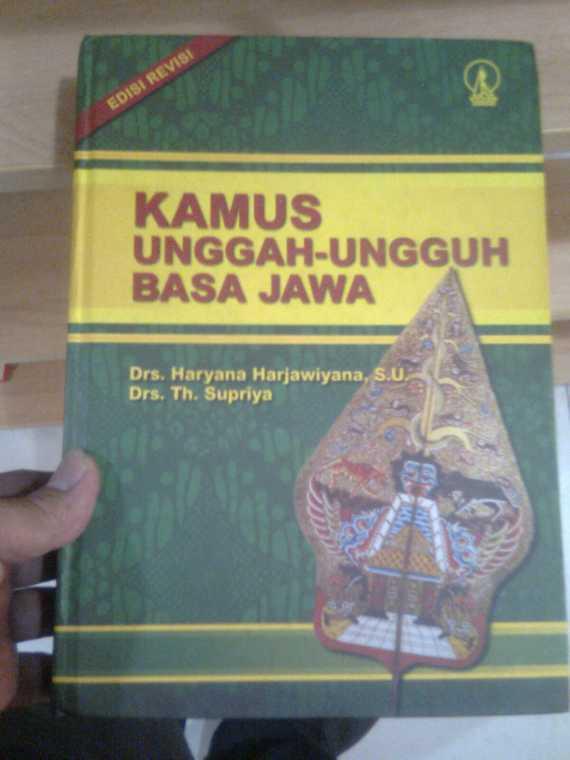Buku KAMUS UNGGAH-UNGGUH BASA JAWA - Haryana Harjawiyana, Th Supriya