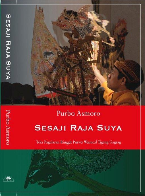Buku pedalangan jangkep SESAJI RAJA SUYA - Purbo Asmoro