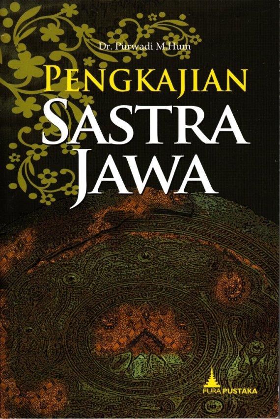 Buku PENGKAJIAN SASTRA JAWA - Purwadi