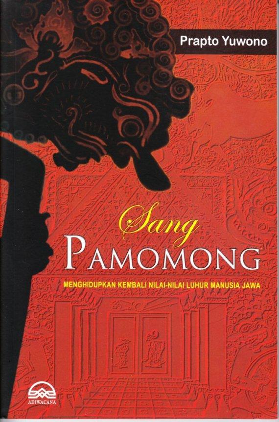 Buku SANG PAMOMONG -Prapto Yuwono.