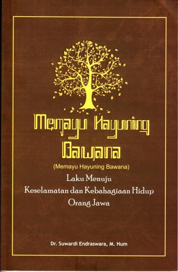 Sampul MEMAYU HAYUNING BAWANA, karya Suwardi Endraswara, penerbit Narasi, 2013
