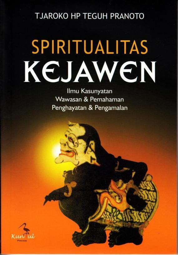 Sampul buku SPIRITUALITAS KEJAWEN oleh Tjaroko