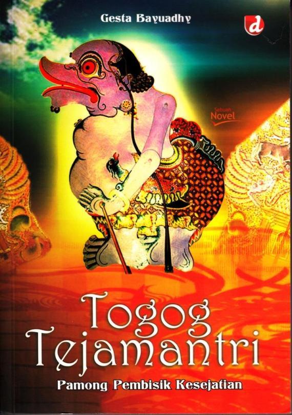 Sampul depan buku TOGOG TEJAMANTRI oleh Gesta Bayuadhy