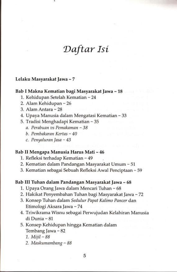 "Daftar Isi buku "" SANGKAN PARANING DUMADI. Orang Jawa dan Rahasia Kematian. "" oleh Bendung Layungkuning."