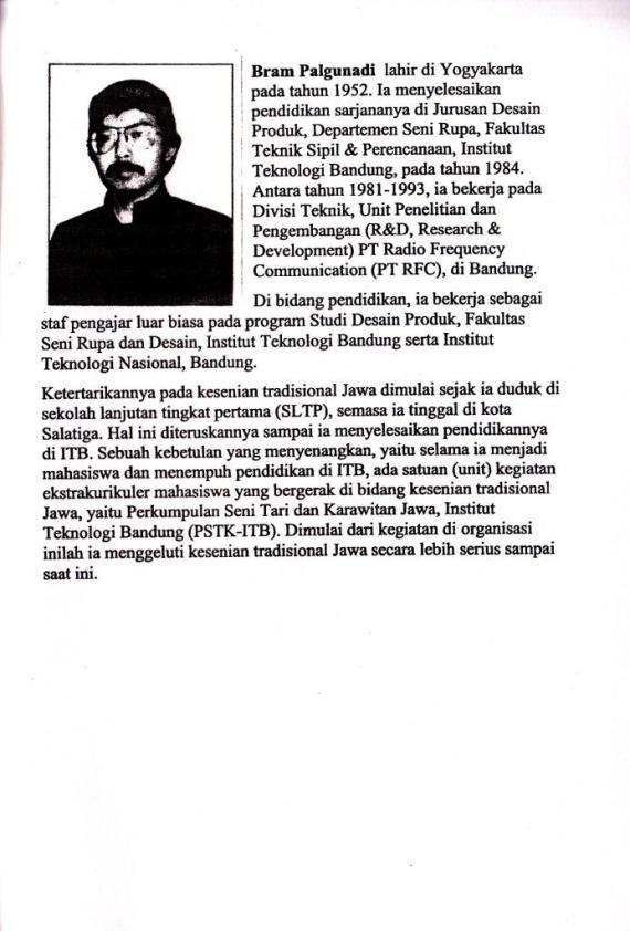 Profil Penulis Bram Palgunadi penulis buku Serat Kandha Karawitan Jawi.