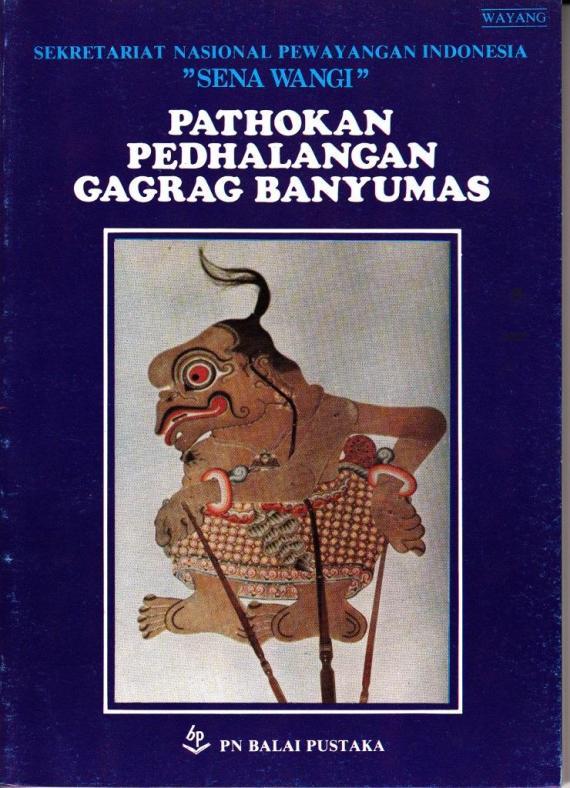 Sampul buku PATHOKAN PEDHALANGAN GAGRAG BANYUMAS - Sekretariat Pewayangan Nasional Indonesia.