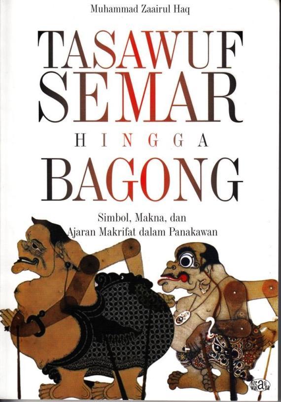 Buku TASAWUF SEMAR HINGGA BAGONG oleh Muhammad Zaairulhaq
