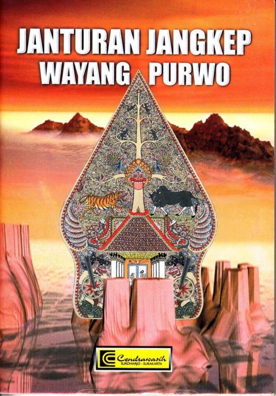 JANTURAN JANGKEP WAYANG PURWA oleh Bondhan Harghana, penerbit CV Cendrawasih.
