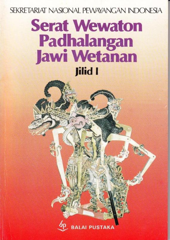 Buku / Ebook SERAT WEWATON PADHALANGAN JAWI WETANAN Jilid I oleh Soenarto Timoer
