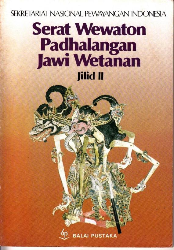 Buku / Ebook SERAT WEWATON PADHALANGAN JAWI WETANAN Jilid II oleh Soenarto Timoer.
