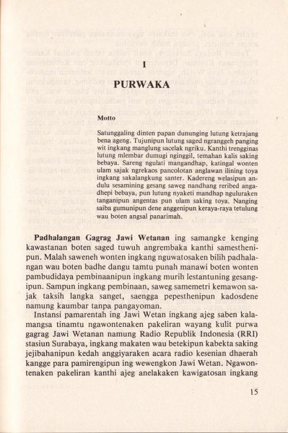 Purwaka di buku SERAT WEWATON PADHALANGAN JAWI WETANAN jilid 1 oleh Soenarto Timoer.