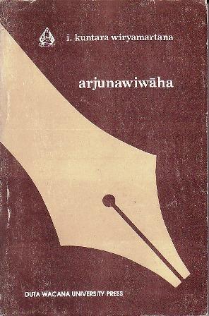 buku ARJUNAWIWAHA karya Ignatius Kuntara Wiryamartana, penerbit Duta Wacana University Press.