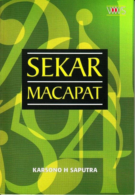 buku SEKAR MACAPAT oleh Karsono H Saputra, penerbit Wedatama Widya Sastra, 2010