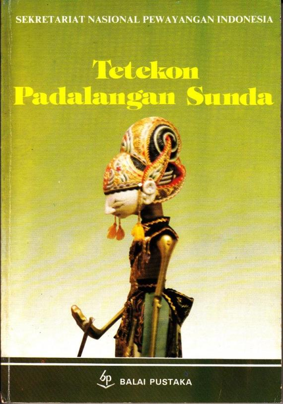 buku TETEKON PADALANGAN SUNDA karya Atik Soepandi, buku uraian melaksanakan pagelaran wayang golek Sunda lengkap.