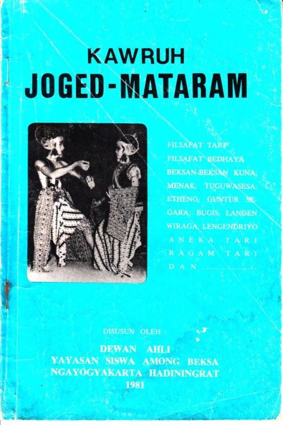 Buku KAWRUH JOGED MATARAM disusun oleh Dewan Ahli Yayasan Siswa Among Beksa Ngayogyakarta Hadiningrat.