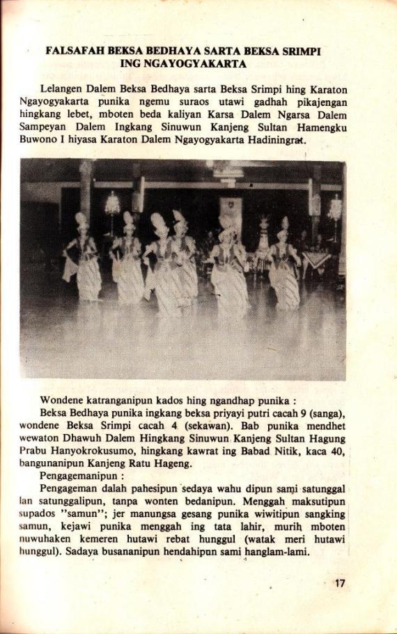 Falsafah Bedhaya dan Srimpi ditulis Bp Brontodiningrat dalam buku KAWRUH JOGED MATARAM terbitan Yayasan Siswa Among Beksa Yogyakarta.