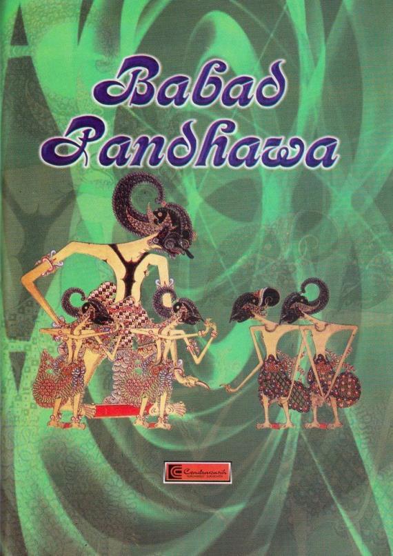 Buku BABAD PANDHAWA oleh Gatot Sasminto, penerbit CV Cendrawasih.