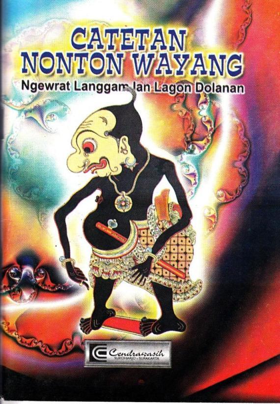 Buku lirik langgam dan lagon dolanan, judul CATETAN NONTON WAYANG oleh ML Sabar Sabdho, penerbit CV Cendrawasih.