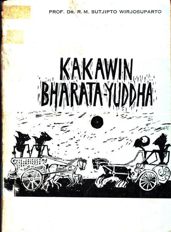 Konservasi buku KAKAWIN BHARATA YUDDHA tulisan Soetjipto Wirjosuparto.