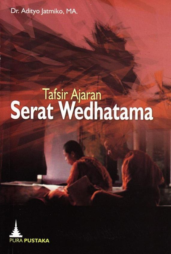 Buku TAFSIR AJARAN SERAT WEDHATAMA karya Adityo Jatmiko