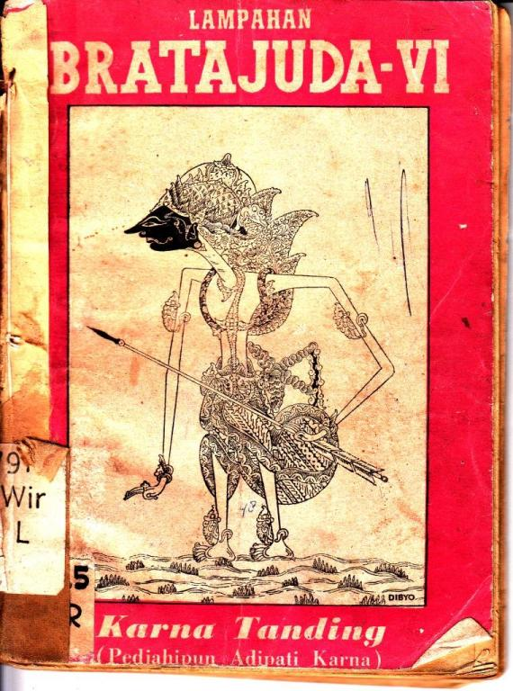 Buku / ebook BRATAJUDA VI. Karna Tanding ( Pedjahipun Adipati Karna ) gubahan Katidjo Wiropramudjo UJ dan Kamadjaja (Karkono Partokusumo)