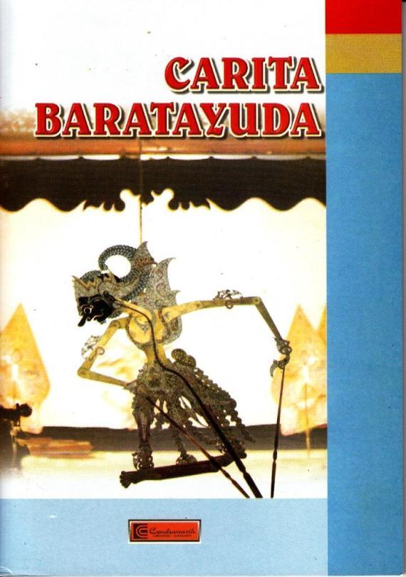 buku CARITA BARATAYUDA oleh Purwadi terbitan CV Cendrawasih, Sukoharjo, Surakarta.