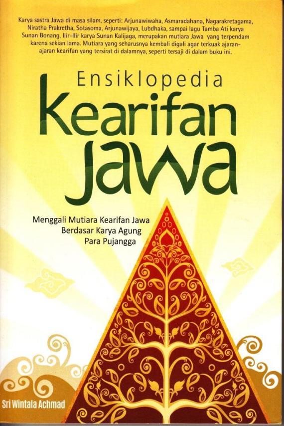 Buku ENSIKLOPEDIA KERAIFAN JAWA oleh Sri Wintala Achmad - 2014