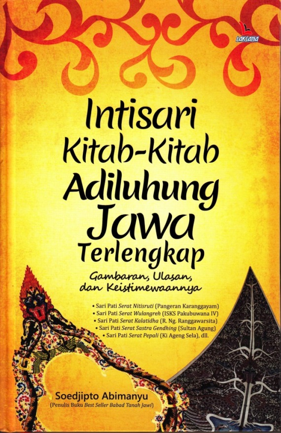 Buku INTISARI KITAB-KITAB ADILUHUNG JAWA TERLENGKAP susunan Soedjipto