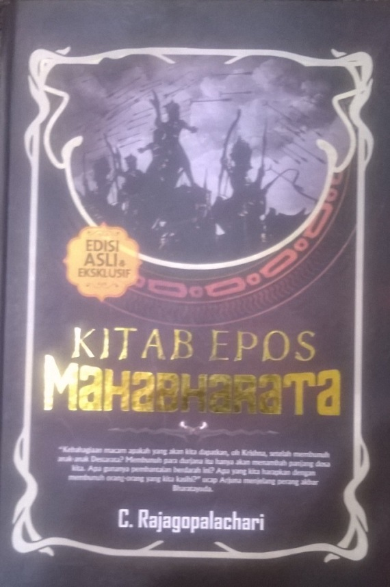 Buku terjemahan cerita wayang Mahabharata versi India. Diceritakan oleh Rajagopalachari C. Tertiban penerbit IRCiSod (kelompok penerbit DIVA Press), Yogyakarta.