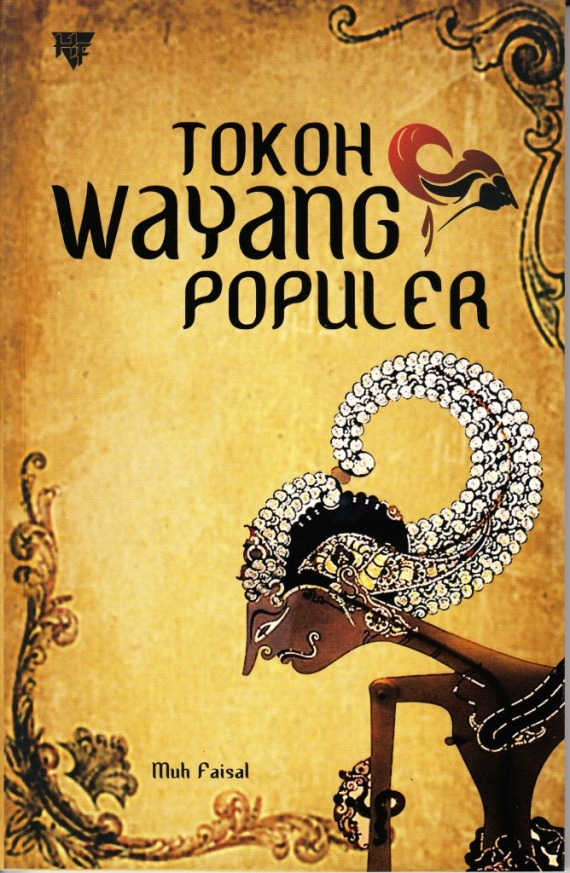Buku TOKOH WAYANG POPULER oleh Muh Faisal.