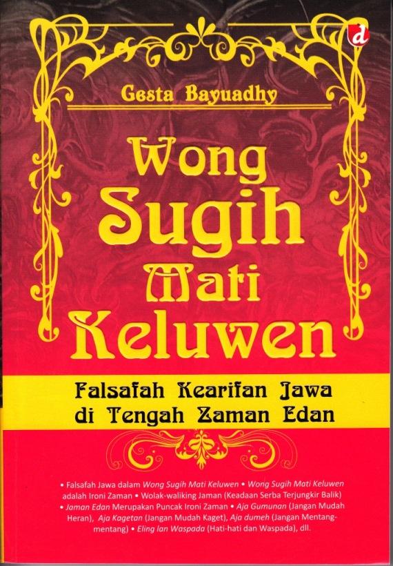 Buku WONG SUGIH MATI KELUWEN karya Gesta Bayuadhy